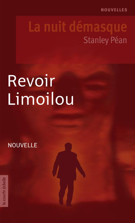 Revoir Limoilou, La nuit démasque