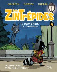 Les Zintrépides 4 - Le loup...