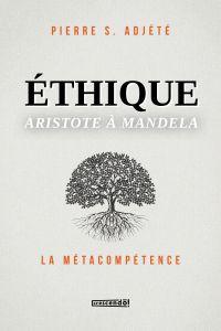 Éthique Aristote à Mandela