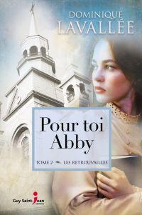 Pour toi Abby, tome 2