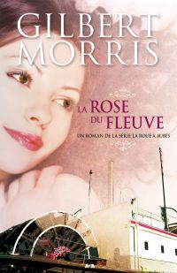 Image de couverture (La rose du fleuve)