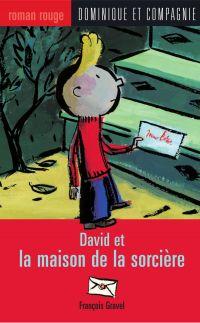 David et la maison de la so...