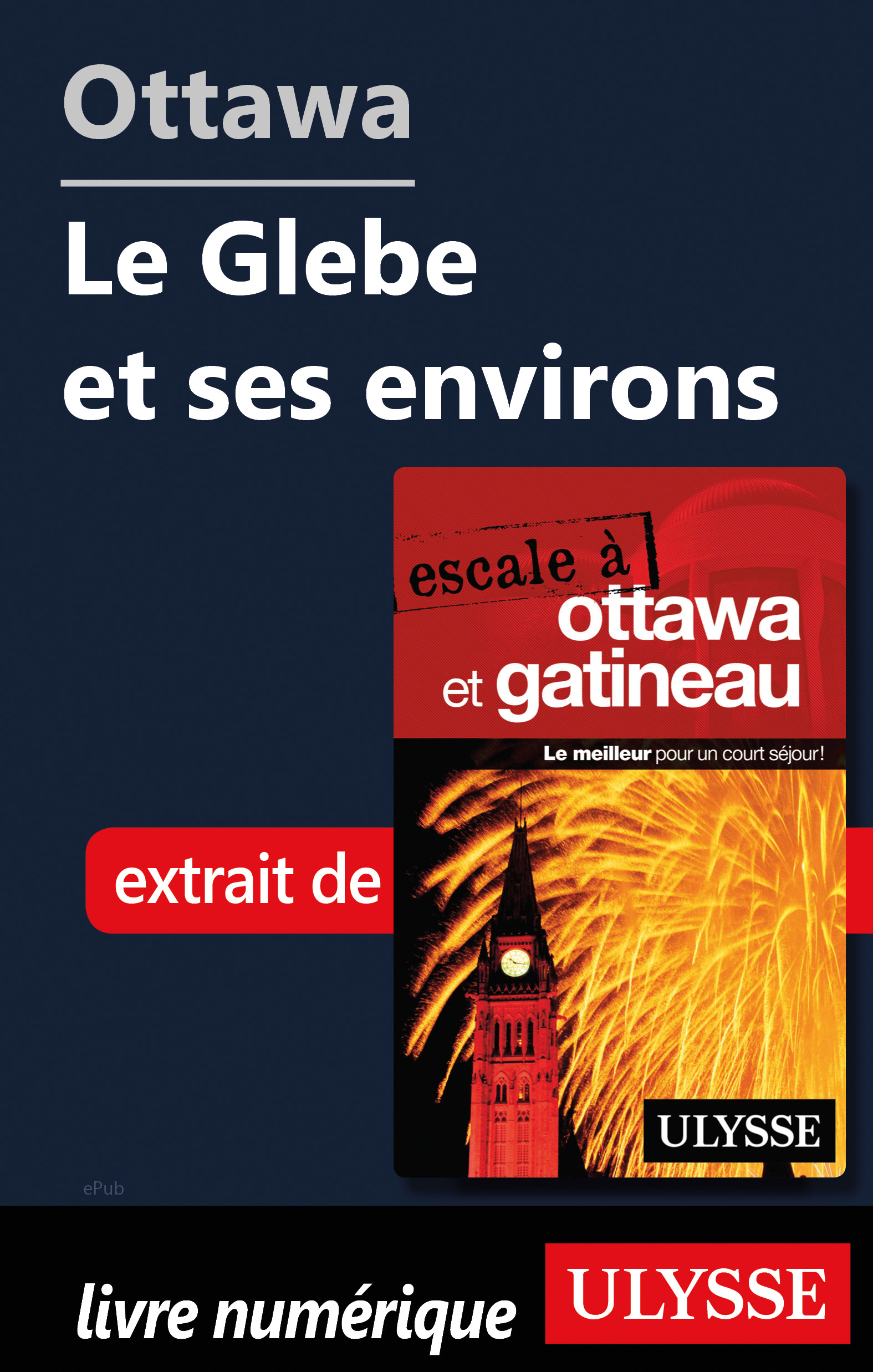 Ottawa: The Glebe et ses environs