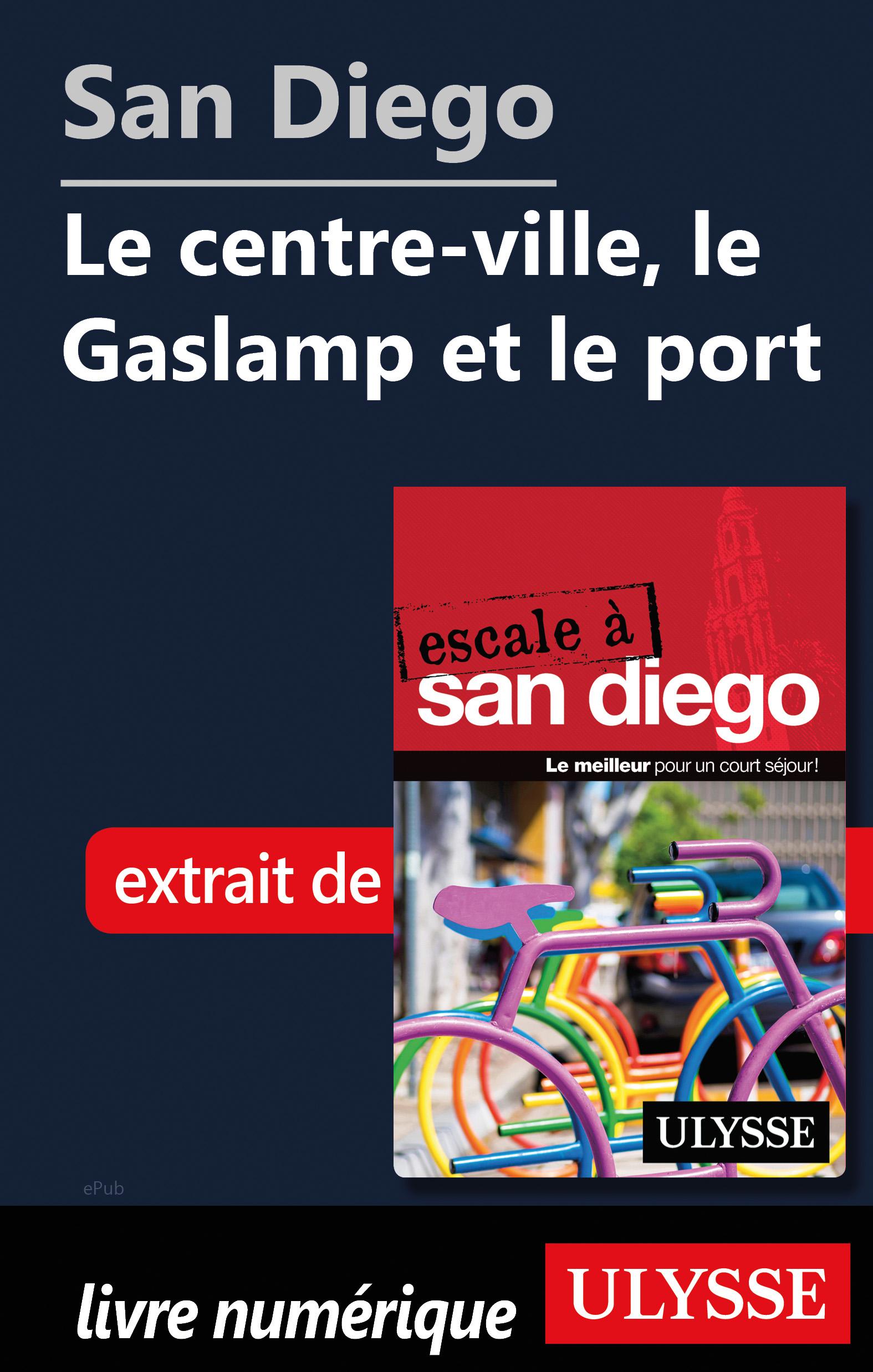 San Diego - Le centre-ville...