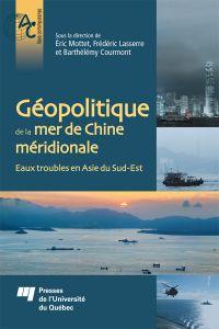 Géopolitique de la mer de Chine méridionale