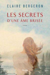 Les secrets d'une âme brisée