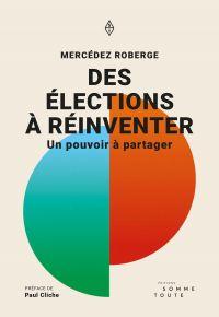 Des élections à réinventer