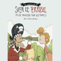 Cover image (Les aventures de Sven le terrible : Pas de princesse pour les pirates)