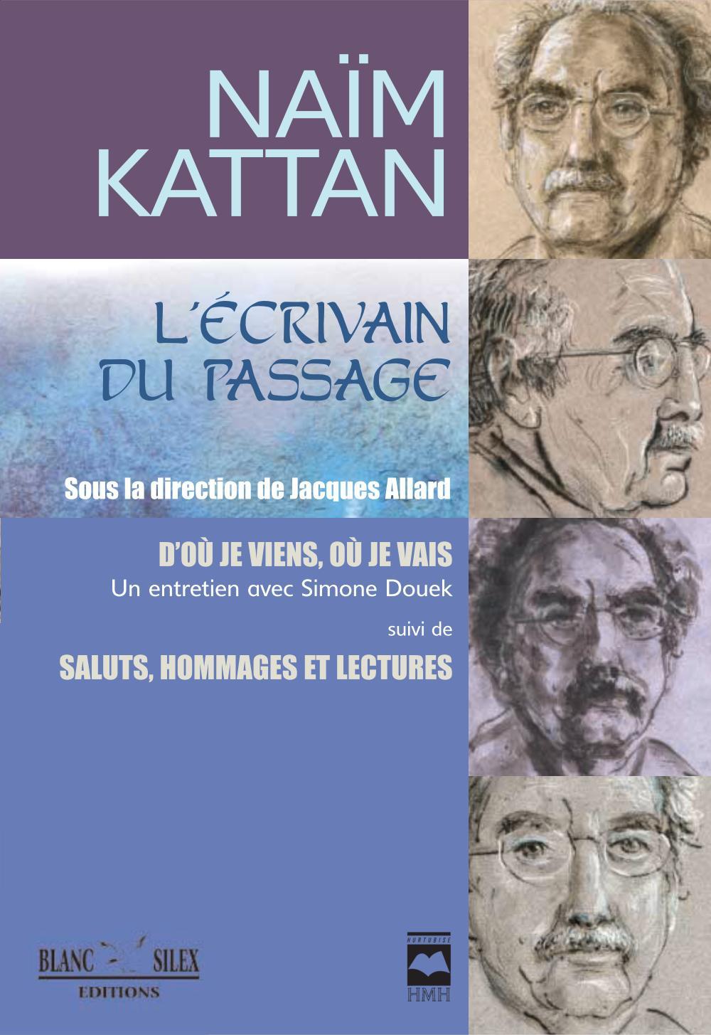 Naïm Kattan. L'écrivain du passage