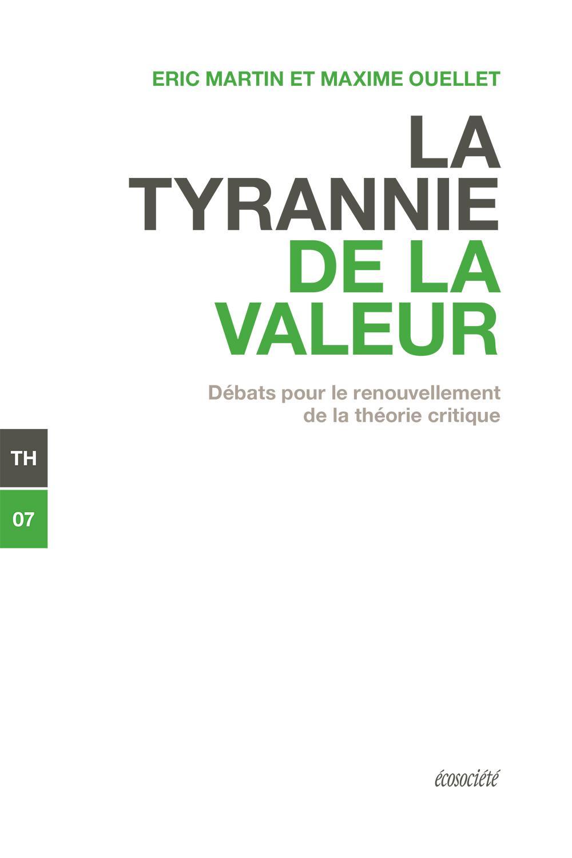 La tyrannie de la valeur, Débats pour le renouvellement de la théorie critique