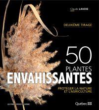 50 plantes envahissantes : ...