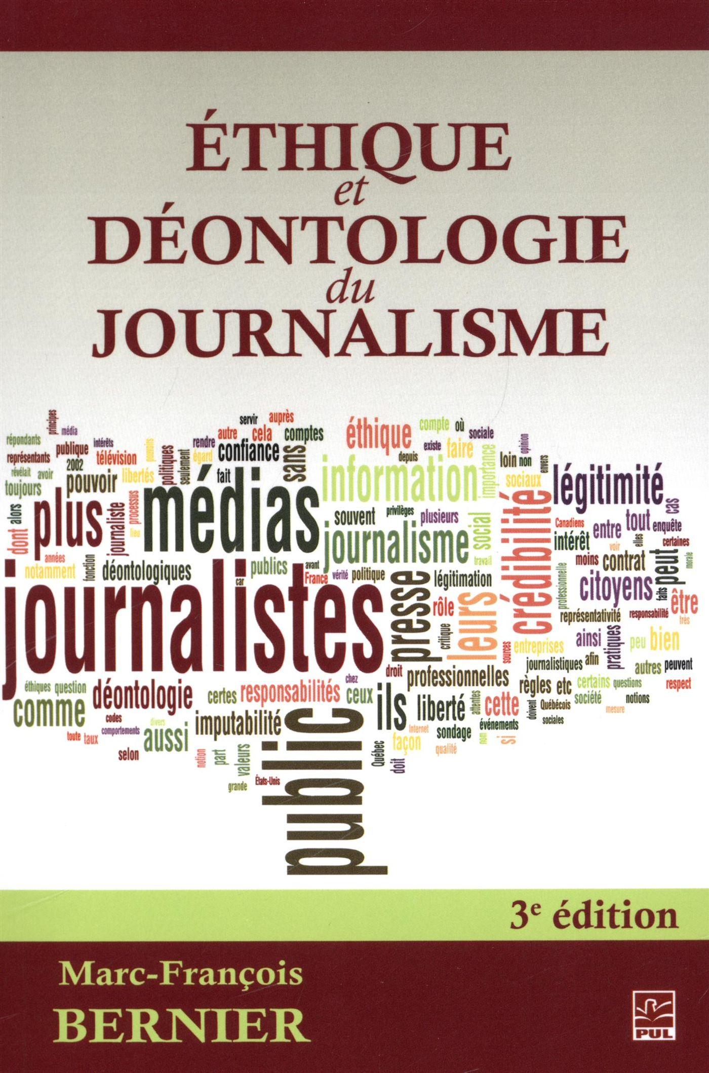 Ethique et déontologie du journalisme 3e édi